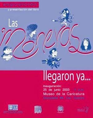 LA MONERAS LLEGARON YA