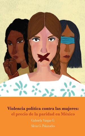VIOLENCIA POLÍTICA CONTRA LAS MUJERES