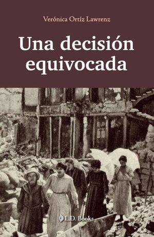 UNA DECISION EQUIVOCADA