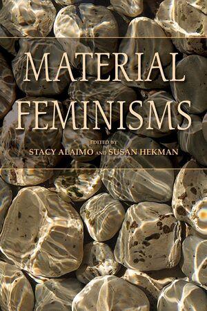 MATERIAL FEMINISMS