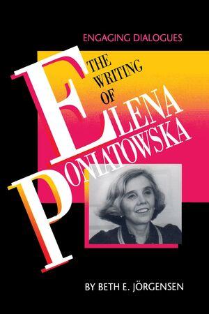 THE WRITING OF ELENA PONIATOWSKA