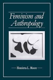 FEMINISM AND ANTROPOLOGY