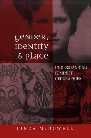 GENDER, IDENTITY & PLACE