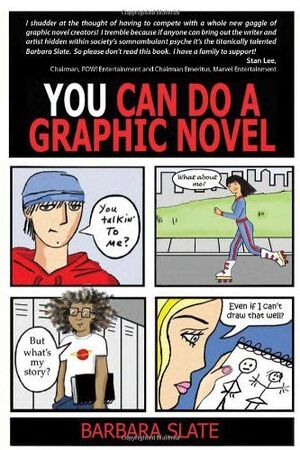 YOU CAN DO A GRAPHIC NOVEL TEACHERS GUIDE