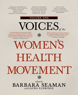 VOICES VOLUME ONE OF THE WOMENS HEALTH MOVEMENT