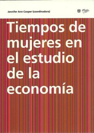 TIEMPOS DE MUJERES EN E ESTUDIO DE LA ECONOMIA