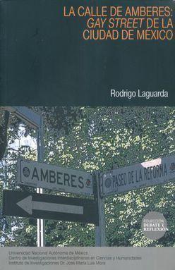 LA CALLE DE AMBERES: GAY STREET DE LA CIUDAD DE MEXICO
