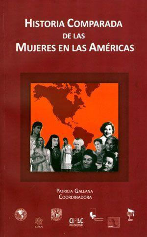 HISTORIA COMPARADA DE LAS MUJERES EN LAS AMÉRICAS