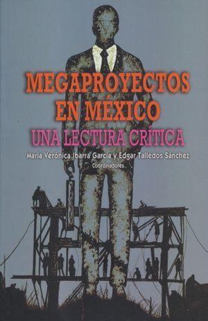 MEGAPROYECTOS EN MÉXICO