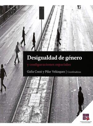DESIGUALDAD DE GENERO Y CONFIGURACIONES ESPACIALES