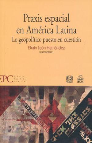 PRAXIS ESPACIAL EN AMÉRICA LATINA