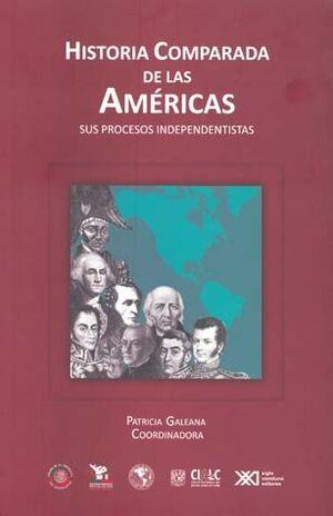 HISTORIA COMPARADA DE LAS AMERICAS SUS PROCESOS INDEPENDENT