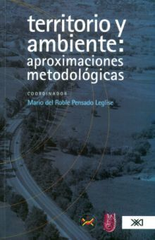 TERRITORIO Y AMBIENTE APROXIMACIONES METODOLOGICAS