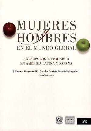 MUJERES Y HOMBRES EN EL MUNDO GLOBAL