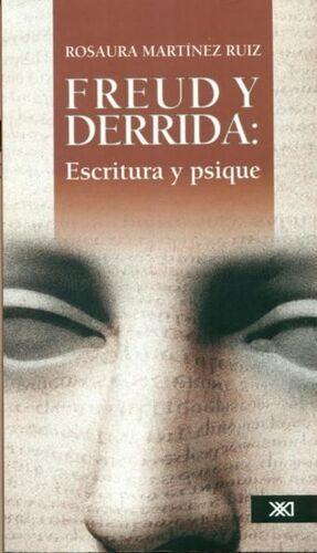 FREUD Y DERRIDA. ESCRITURA Y PSIQUE