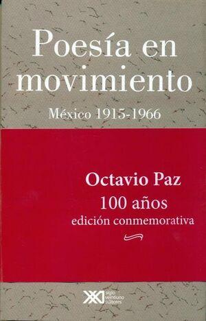 POESÍA EN MOVIMIENTO. MÉXICO 1915-1966 (EDICIÓN CONMEMORATIVA)