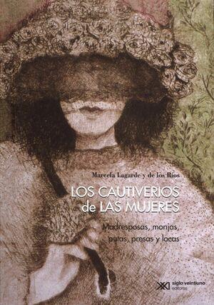 LOS CAUTIVERIOS DE LAS MUJERES