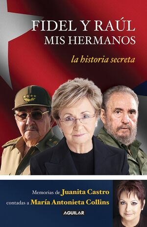 FIDEL Y RAUL ,MIS HERMANOS