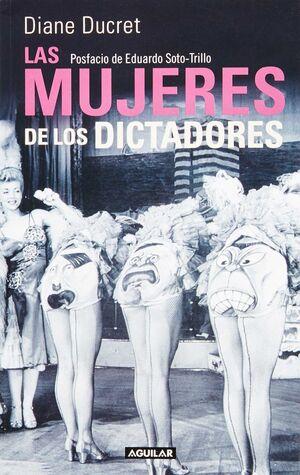 MUJERES DE LOS DICTADORES, LAS