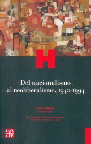 DEL NACIONALISMO AL NEOLIBERALISMO, 1940-1994.