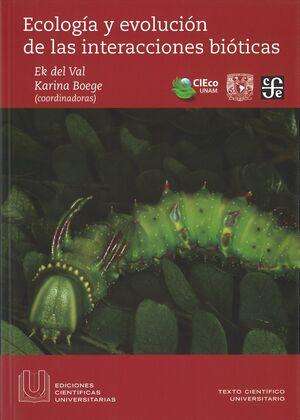 ECOLOGIA Y EVOLUCION DE LAS INTERACCIONES BIOTICAS
