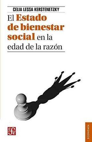 EL ESTADO DE BIENESTAR SOCIAL EN LA EDAD DE LA RAZÓN.