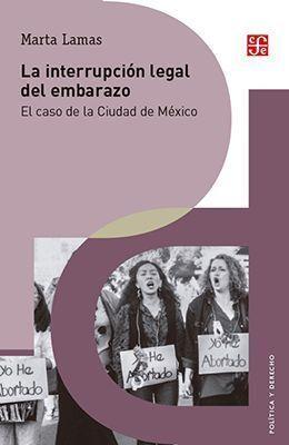 LA INTERRUPCIÓN LEGAL DEL EMBARAZO. EL CASO DE LA CIUDAD DE MÉXICO