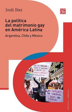 LA POLITICA DEL MATRIMONIO GAY EN AMERICA LATINA
