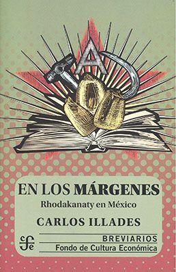EN LOS MARGENES. RHODAKANATY EN MEXICO