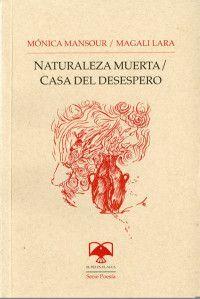 NATURALEZA MUERTA. CASA DEL DESESPERO