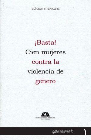 ¡BASTA! CIEN MUJERES CONTRA LA VIOLENCIA DE GENERO