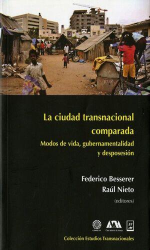LA CIUDAD TRANSNACIONAL COMPARADA