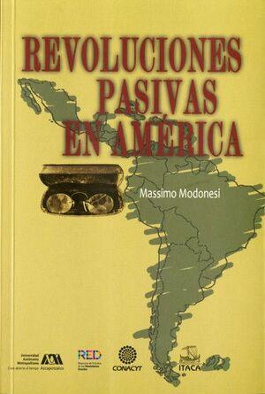 REVOLUCIONES PASIVAS EN AMÉRICA