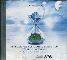 REFLEXIONES DEL CAMBIO CLIMATICO DESDE LA ACADEMIA