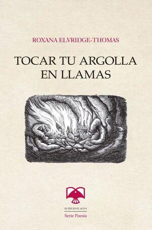 TOCAR TU ARGOLLA EN LLAMAS