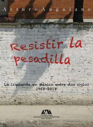 RESISTIR LA PESADILLA
