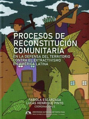 PROCESOS DE RECONSTITUCIÓN COMUNITARIA