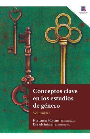 CONCEPTOS CLAVES DE LOS ESTUDIOS DE GENERO. VOL I