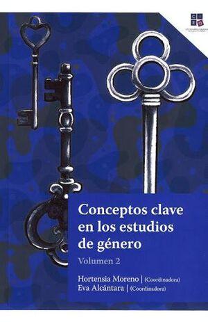 CONCEPTOS CLAVES DE LOS ESTUDIOS DE GENERO VOL II