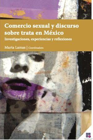 COMERCIO SEXUAL Y DISCURSO SOBRE TRATA EN MÉXICO