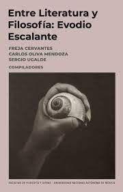 EVODIO ESCALANTE: ENTRE LITERATURA Y FILOSOFÍA