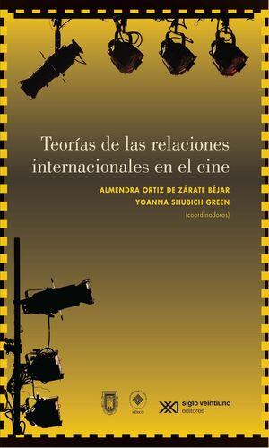 TEORIAS DE LAS RELACIONES INTERNACIONALES EN EL CINE