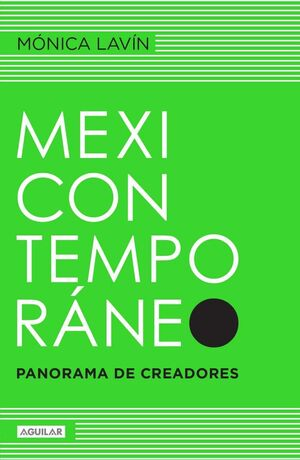 MEXICONTEMPORÁNEO : PANORAMA DE CREADORES