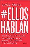 #ELLOS HABLAN
