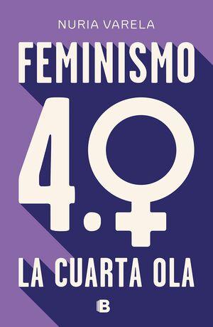 FEMINISMO 4.0 LA CUARTA OLA
