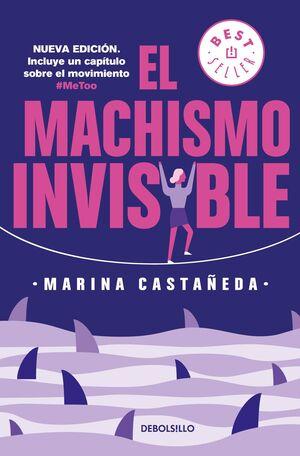 MACHISMO INVISIBLE (REGRESA), EL