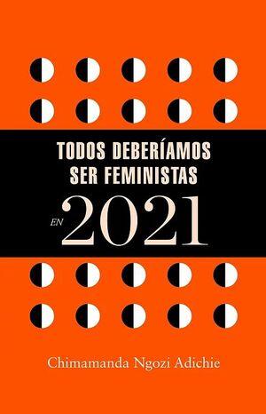 AGENDA 2021 TODAS DEBERIAMOS SER FEMINISTAS