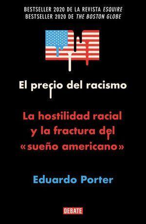 PRECIO DEL RACISMO, EL