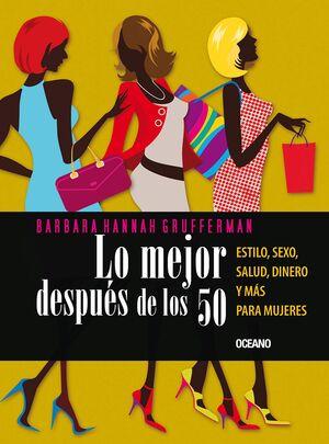 LO MEJOR DESPUES DE LOS 50