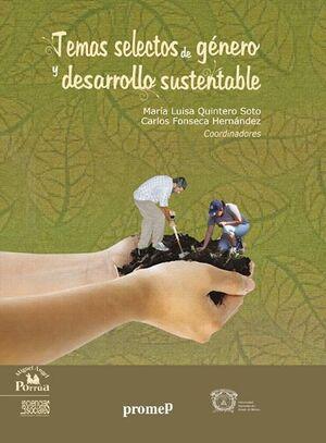 TEMAS SELECTOS DE GÉNERO Y DESARROLLO SUSTENTABLE